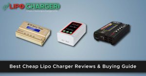 Best Cheap Lipo Charger